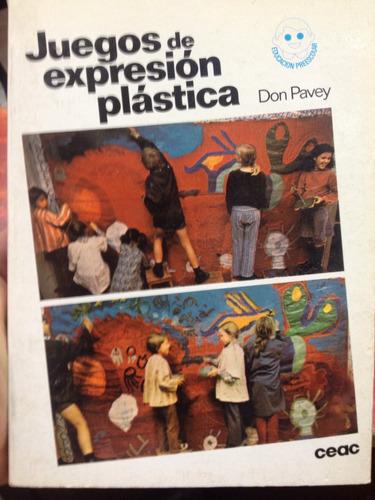 juegos de expresion plastica - don pavey