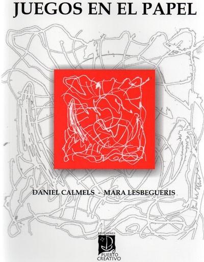 Juegos En El Papel Daniel Calmels Lesbegueris Pu 490 00 En