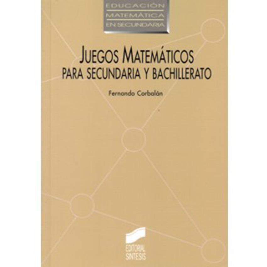 Juegos Matematicos Para Secundaria Y Bachillerato Fernando