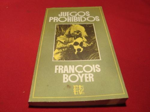 juegos prohibidos, françoise boyer