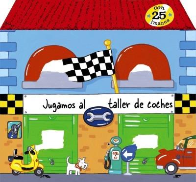jugamos al taller de coches(libro infantil)
