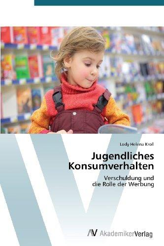 jugendliches konsumverhalten: verschuldung und  die rolle d