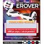 Patineta Electronica Hoverboard Scooter Original No Copias