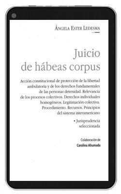 juicio de hábeas corpus. ledesma, ángela