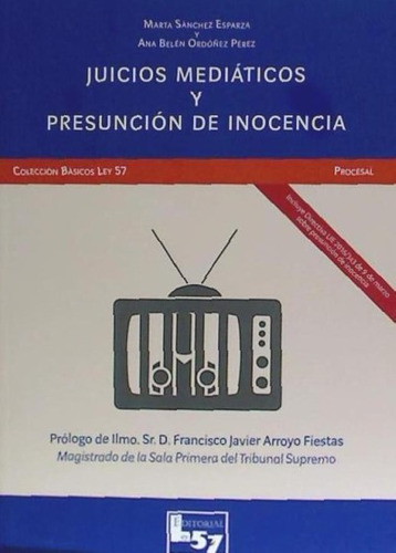 juicios medi¿ticos y presunci¿n de inocencia(libro )