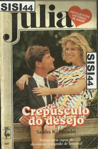 julia crepusculo do desejo sandra k. rhoades nº460