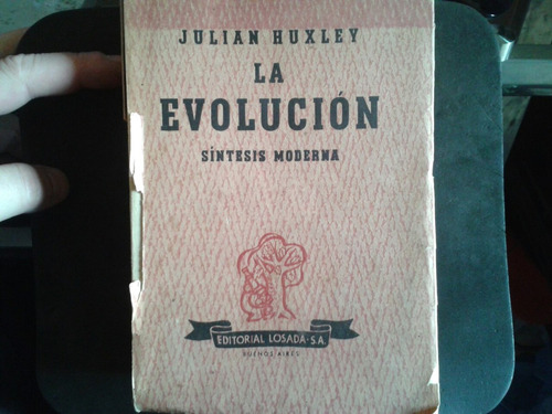 julián huxley y la evolución síntesis moderna