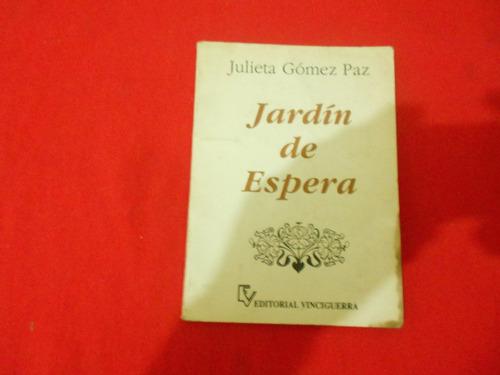 julieta gómez paz / jardín de espera