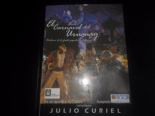 julio curiel. el carnaval del uruguay.historia de la fiesta