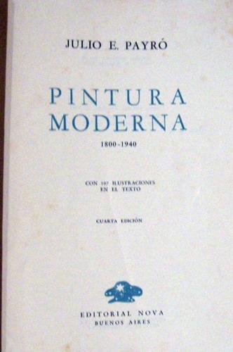 julio e payro pintura moderna 1800 a 1940 arte no envio