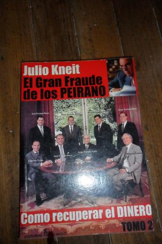 julio kneit el gran fraude de los perinaro tomo 2 usado