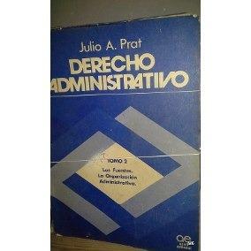 julio prat derecho administrativo tomo 2