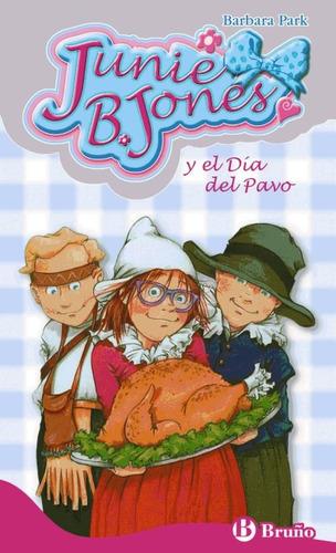 junie b. jones y el día del pavo(libro infantil y juvenil)