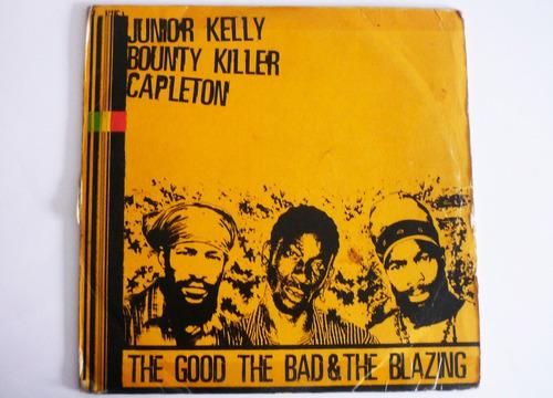 junior kelly bounty killer capleton - the good - lp