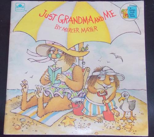 just grandma and me-  mercer mayer