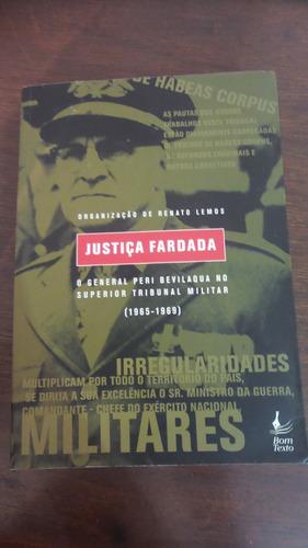 justiça fardada - organização renato lemos