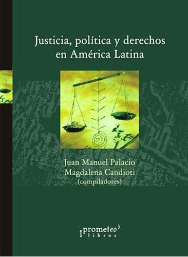 justicia, política y derechos en américa latina.