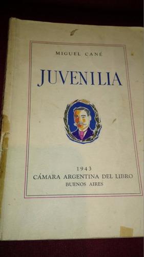 juvenilia miguel cane 1943 camara argentina del libro