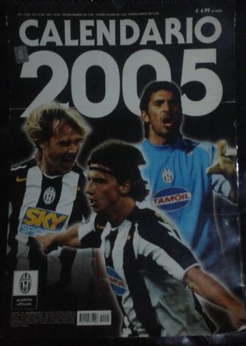 juventus calendario año 2005 una joya de coleccion