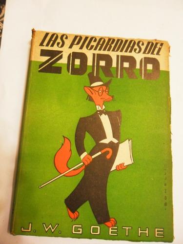 j.w. goethe  las picardias del zorro ( reineke fuchs) 1942