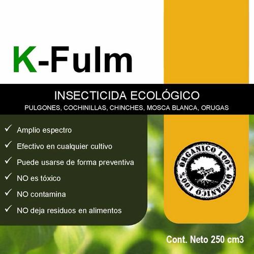 k - fulm - insecticida ecológico de amplio espectro x 250cc