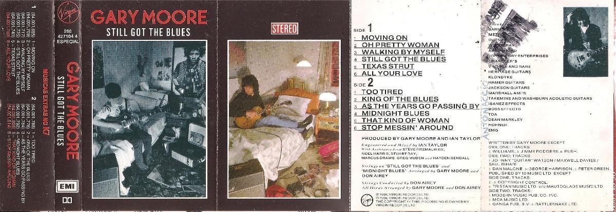 K7 Cassete - Gary Moore - Still Got The Blues - Emi Original