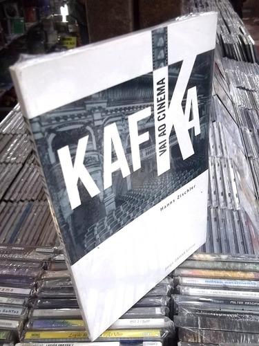 kafka vai ao cinema hanns zischler livro