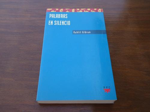 kahlil gibran - palabras en silencio