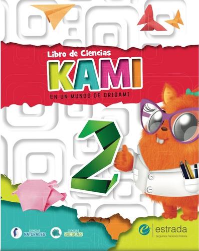 kami 2 - maxicuaderno + libro de ciencias - estrada