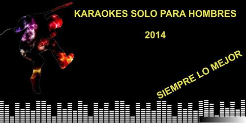 karaokes solo para hombres