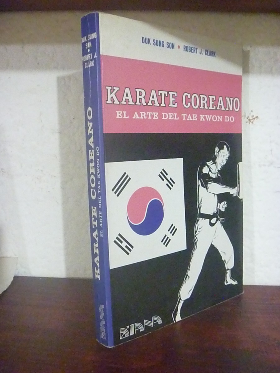 karate coreano (el arte del tae kwon do). duk sung son. 1982. Cargando zoom.