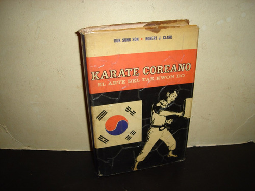 karate coreano, el arte del tae kwon do - duk sung son
