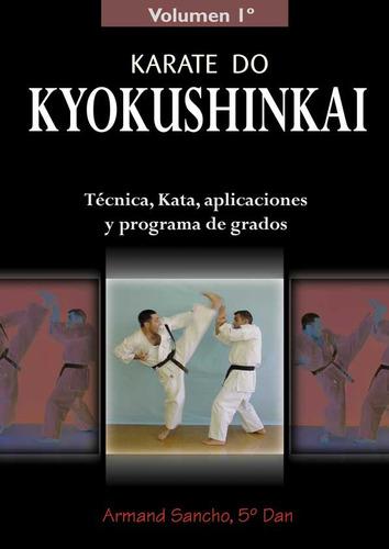 karate do kyokushinkai vol 1 de armand sancho  alas