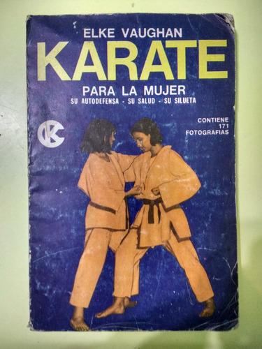 karate para la mujer  elke vaughan