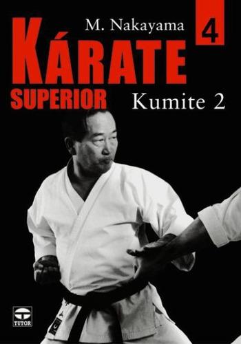kárate superior 4 kumite ii(libro artes marciales)