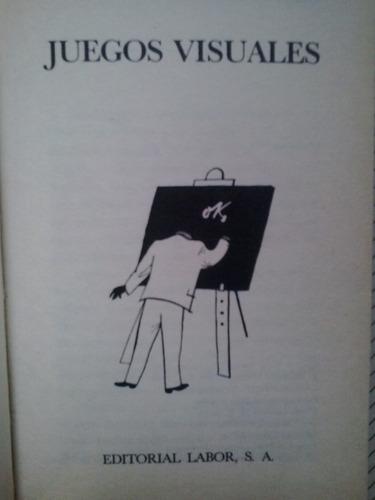 Karl H Paraquin Juegos Visuales Ilusiones Opticas 180 00 En