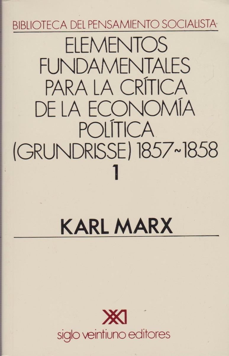 Karl Marx- Elem Fund Para La Crítica De La Econom Política 1 - $ 28 ...