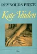 kate vaiden - reynolds price