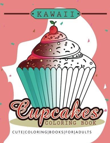 Kawaii Cupcake Book Para Colorear Libros Para Colorear Lindo