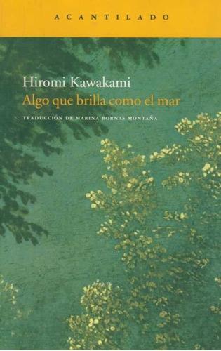 kawakami, hiromi -  algo que brilla como el mar