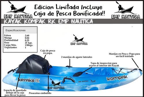 kayak kompak rk + remo + caja de pesca + chaleco emp nautica