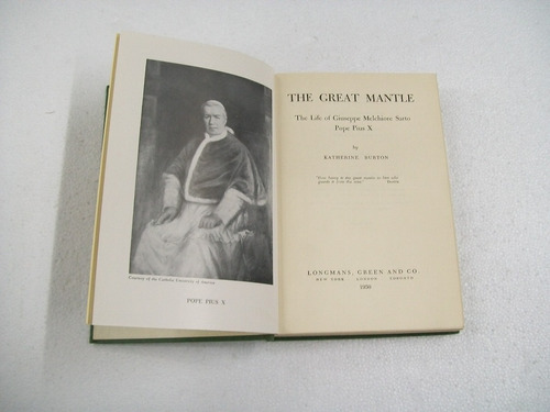 k.burton the great mantle the life of pope pius x -en ingles