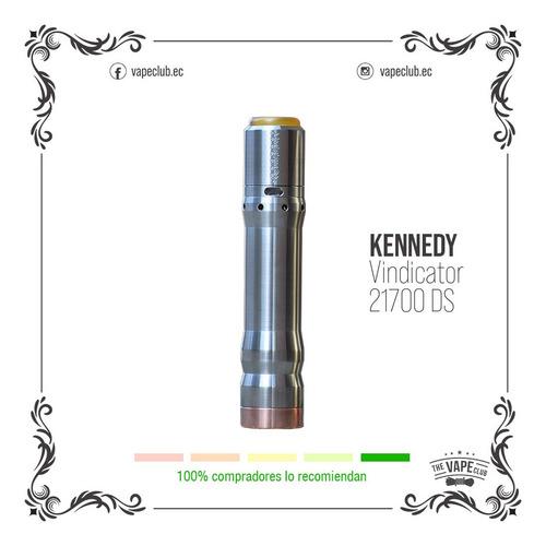 kennedy vindicator 21700 ds vape - cigarrillo electronico