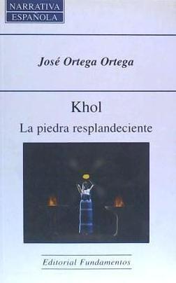 khol, la piedra resplandeciente(libro novela y narrativa)