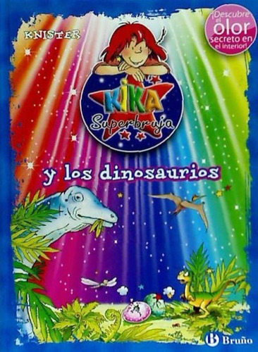 kika superbruja y los dinosaurios(libro infantil y juvenil)