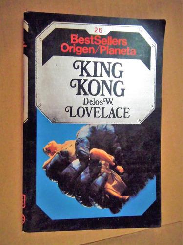 king kong  delos w. lovelace