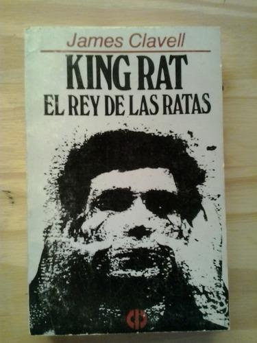 king rat el rey de las ratas james clavel el cid
