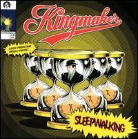 kingmaker - sleepwalking - 1993