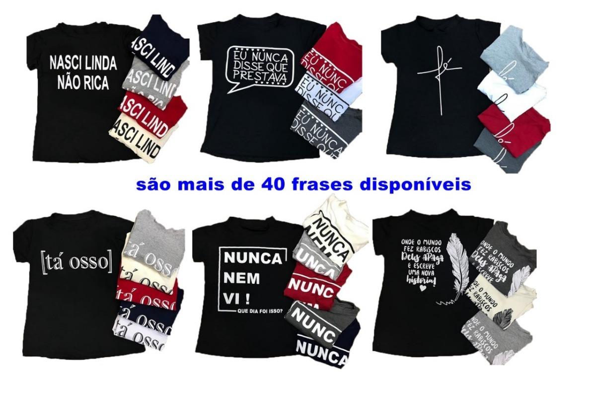 fb95fd936 kit 10 blusas tshirt feminina estampas frases da moda oferta. Carregando  zoom.