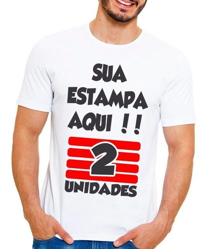 kit 2 camisa camiseta personalizada sua estampa foto logo